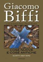 Cose nuove e cose antiche - Giacomo Biffi