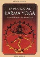La pratica del karma yoga - Swami Saraswati Sivananda