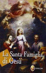 Copertina di 'La santa famiglia di Gesù'