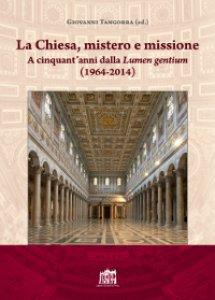 Copertina di 'La Chiesa, mistero e missione'