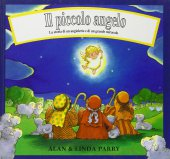 Il piccolo angelo - Parry Linda, Parry Alan