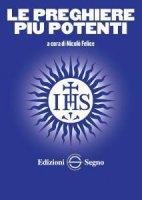 Le preghiere più potenti - Nicolò Felice