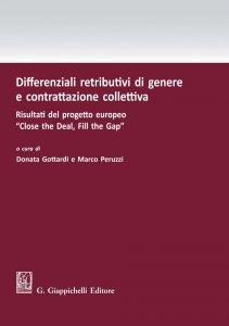 Copertina di 'Differenziali retributivi di genere e contrattazione collettiva'