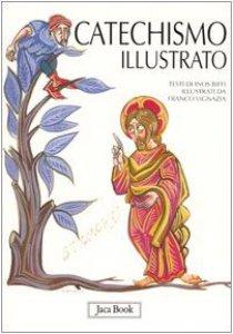 Copertina di 'Il catechismo illustrato'