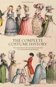 Copertina di 'Auguste Racinet. The complete costume history. Ediz. inglese, francese e tedesca'
