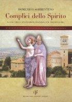 Complici dello spirito - Domenico Sorrentino