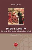 Lutero e il diritto - Nicola Reali