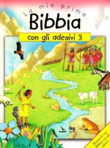 Copertina di 'La mia prima Bibbia con gli adesivi. Vol. 3'