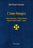 L'anno liturgico. Volume 2 - Dom Prosper Guéranger