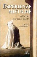 Esperienze mistiche. Negli scritti dei grandi maestri - Vincenzo Noja