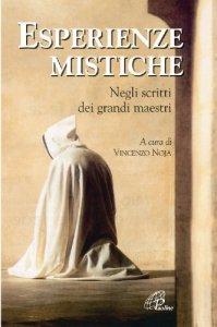 Copertina di 'Esperienze mistiche. Negli scritti dei grandi maestri'