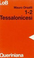 1-2 tessalonicesi - Orsatti Mauro