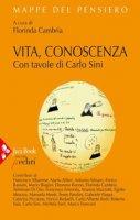 Vita. Conoscenza - Sini Carlo, Cambria Florinda