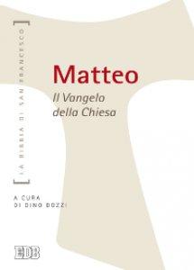 Copertina di 'Matteo: il vangelo della Chiesa'
