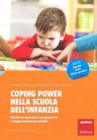 Coping power nella scuola dell'infanzia. Gestire le emozioni e promuovere i comportamenti prosociali - Giuli Consuelo, Bertacchi Jacopo, Muratori Pietro