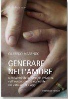 Generare nell'amore - Marengo Gilfredo