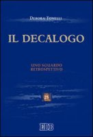 Il Decalogo - Tonelli Debora