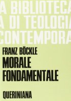 Morale fondamentale (BTC 035) - Böckle Franz