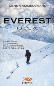 Copertina di 'Everest. Io c'ero. Il racconto dall'interno della spedizione Scott Fischer 96'