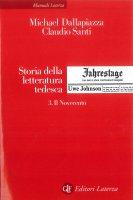 Storia della letteratura tedesca. 3. Il Novecento - Ulrike Kindl, Michael Dallapiazza, Claudio Santi