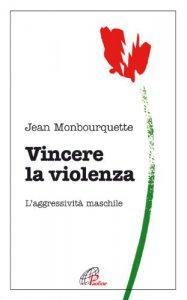 Copertina di 'Vincere la violenza'