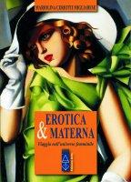 Erotica & materna - Mariolina Ceriotti Migliarese