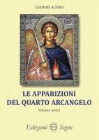 Le apparizioni del quarto arcangelo - Carmine Alvino