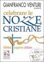 Celebrare le nozze cristiane. Riflettere, progettare, celebrare. Con CD-ROM