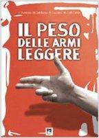 Il peso della armi leggere. Analisi scientifica della realtà italiana