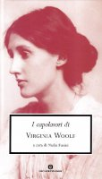 I capolavori - Woolf Virginia