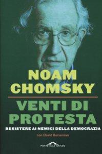 Copertina di 'Venti di protesta. Resistere ai nemici della democrazia'