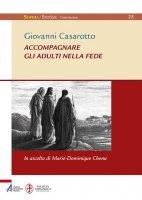 Accompagnare gli adulti nella fede - Giovanni Casarotto