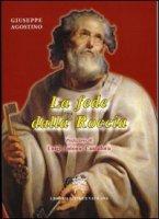 La fede della roccia - Agostino Giuseppe