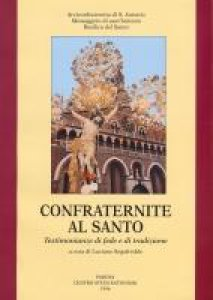 Copertina di 'Confraternite al Santo'