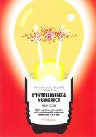 L' intelligenza numerica - Lucangeli Daniela, Poli Silvana, Molin Adriana