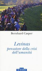 Copertina di 'Levinas pensatore della crisi dell'umanità'