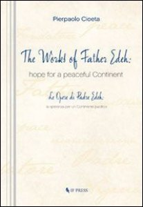 Copertina di 'The Works of Father Edeh: hope for a peaceful Continent'