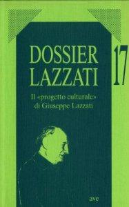 Copertina di 'Il progetto culturale di Giuseppe Lazzati'