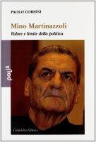Mino Martinazzoli - Corsini Paolo