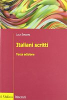 Italiani scritti - Serianni Luca