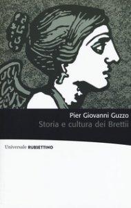 Copertina di 'Storia e cultura dei Brettii'