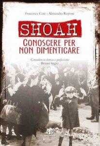 Copertina di 'Shoah. Conoscere per non dimenticare'