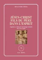 Jésus-Christ fils du Père dans l'Esprit - Vieira Hyacinthe