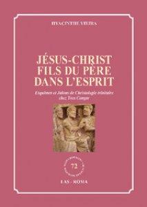 Copertina di 'Jésus-Christ fils du Père dans l'Esprit'