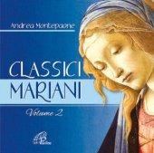 Classici mariani. Vol. 2. Musiche mariane della tradizione popolare - Andrea Montepaone
