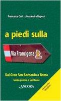 A piedi sulla via Francigena - Cosi Francesca, Repossi Alessandra