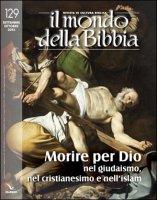Morire per Dio nel giudaismo, nel cristianesimo e nell'islam - Aa. Vv.