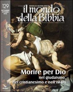 Copertina di 'Morire per Dio nel giudaismo, nel cristianesimo e nell'islam'