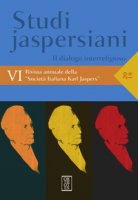 Studi jaspersiani. Rivista annuale della società italiana Karl Jaspers (2018)