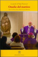 Omelie del mattino. Volume 4 - Francesco (Jorge Mario Bergoglio)
